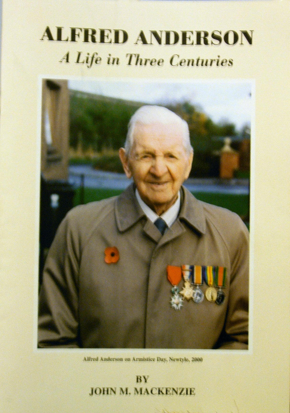 A biography by Professor John M. MacKenzie of Scotland's and Alyth's oldest man Alfred Anderson who sadly passed away on 21st November 2005 aged 109 years.